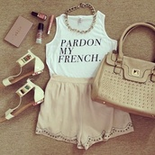 tank top,t-shirt,french,bag,shorts,shoes,white sandals,shirt,make-up,clothes,sandals,metallic,white,chic,lace,girly,soft,sorry,quote on it,pardon,crop tops,jewels,classy,fashion,pardon my french,skirt,skater skirt,cream,necklace,chain,pure lovers,true,dress,white blanc t shirt pardon my french,nail polish,loreal,hipster,white tank top,lipstick,makeup bag,mini shorts,blouse,spring outfits,french outfit,cute outfits,top,nathalieurena