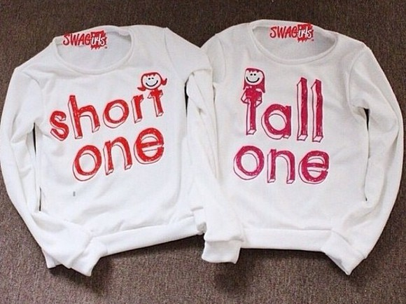 quote on it t-shirt sweater bff matching shirts tall one short one shirt sweater boyfriend girlfriend bff short bestfriends hoodie sweater bff