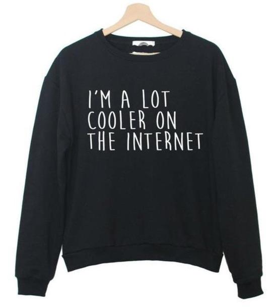 sweater black internet cooler hoodie