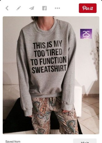 sweater grey fashion cool fall outfits cozy jumper warm winter outfits black trendy long sleeves sweatshirt pullover clothes quote on it funny grey sweater lazy sweater sporty casual too tired to function girl