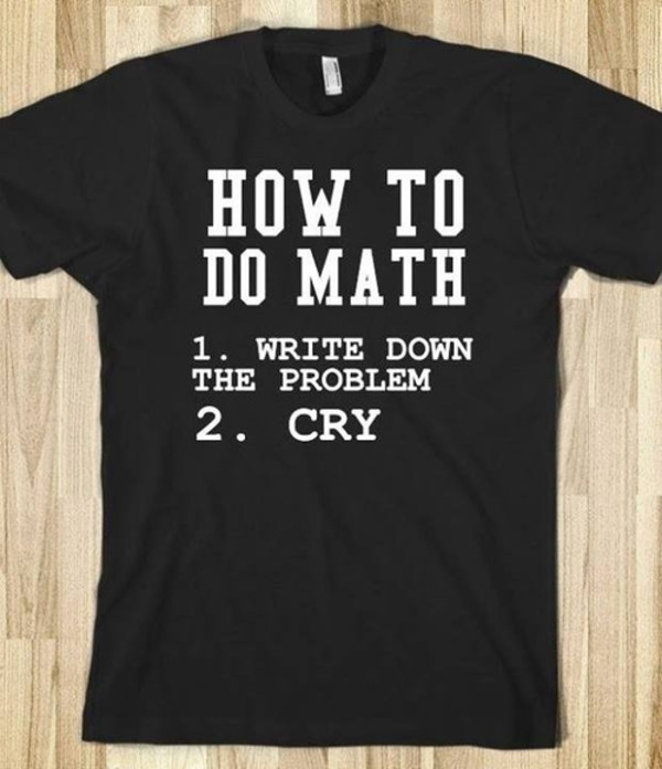 shirt black quote on it math skreened