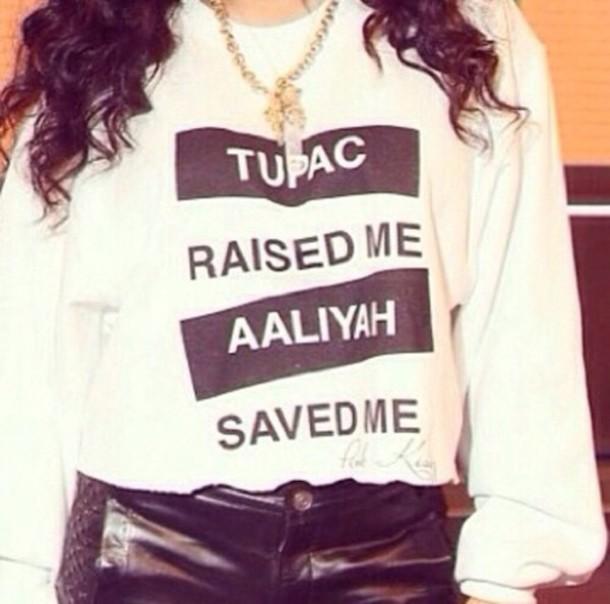 t-shirt tupac aaliyah dope funny sweater