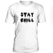 Stay chill tshirt