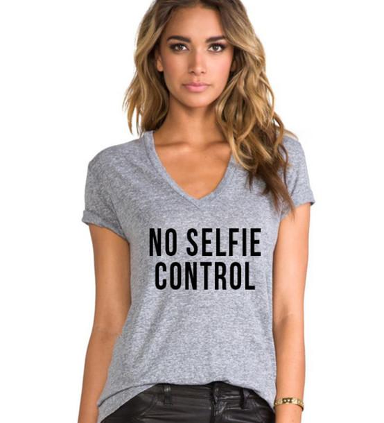 t-shirt v neck no selfie control selfie v neck grey shirt graphic tee slogan tee fall outfits cute top graphic tee graphic tee plunge v neck