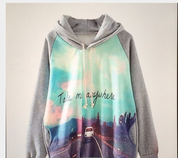 sweater hipie grey hoodie sweatshirt graphic tee car quote on it road cute jumper indie california usa take me anywhere oversized sweater quote on it jacket