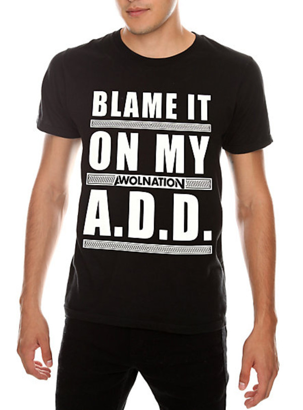 Awolnation Blame It On My Add T Shirt Great Band T Shirts