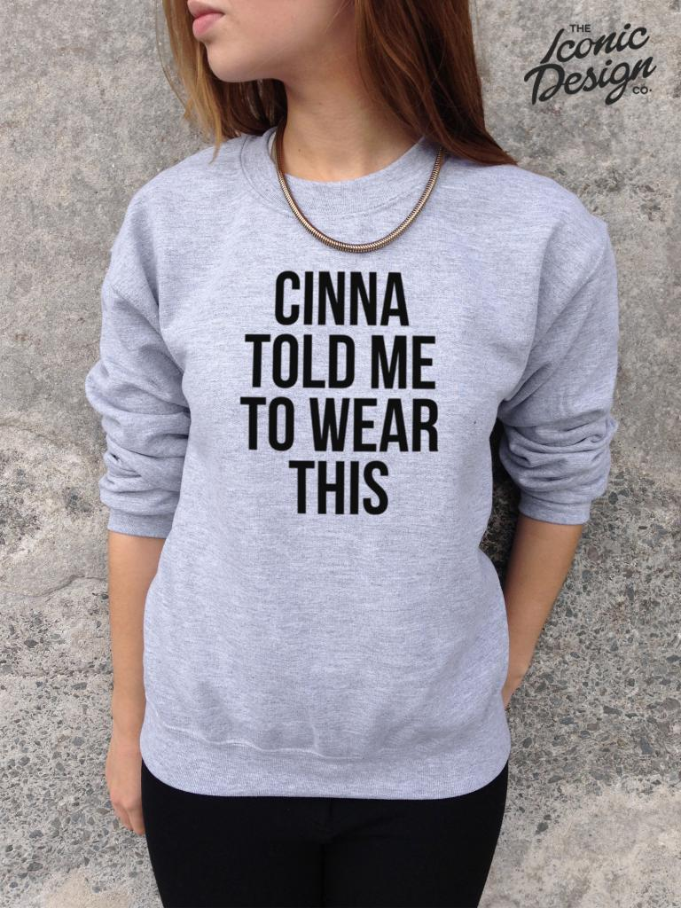 Cinna Told Me to Wear This Jumper Top Sweater Sweatshirt Tumblr The Hunger Games | eBay