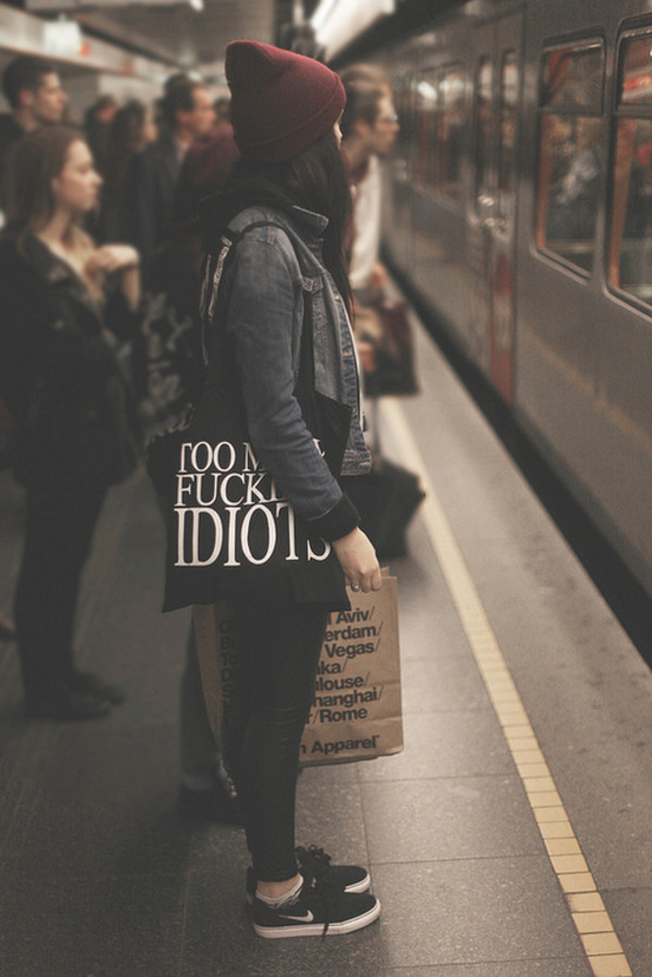 bag black white idiots quote on it hat shoes nike jeans denim jacket beanie