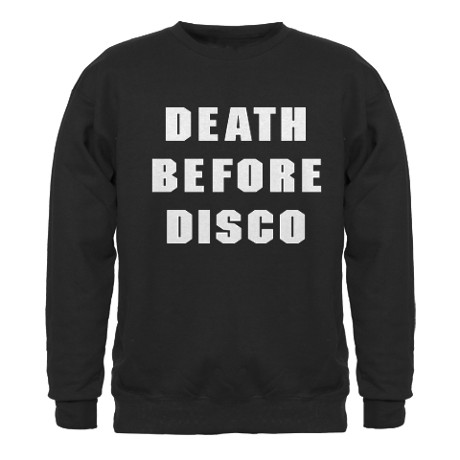 Death Before Disco Sudaderas by wordsonteez