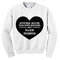 Super rich kids with nothing but fake friends sweatshirt