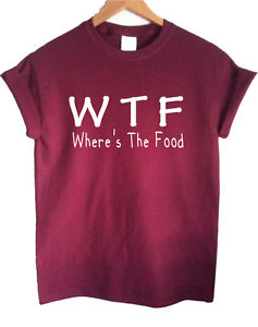 WTF Where's The Food Burgundy Maroon T Shirt Top Shirt Loose Hipster Swag Shop | eBay