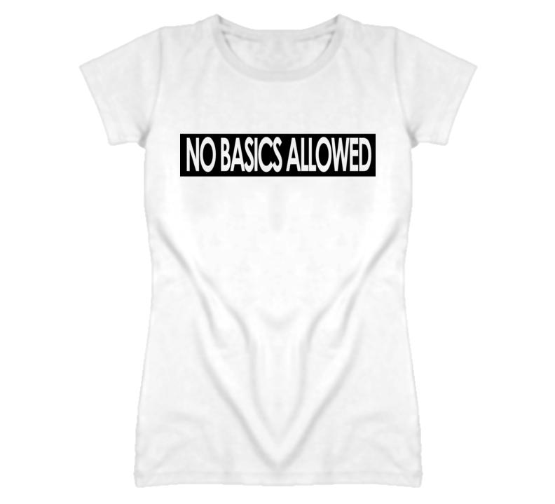 No Basics Allowed Popular Zendaya Graphic T Shirt