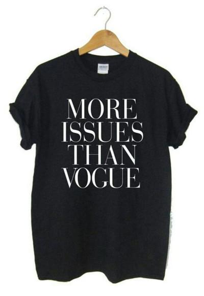 black shirt vogue t-shirt black more issues than vogue