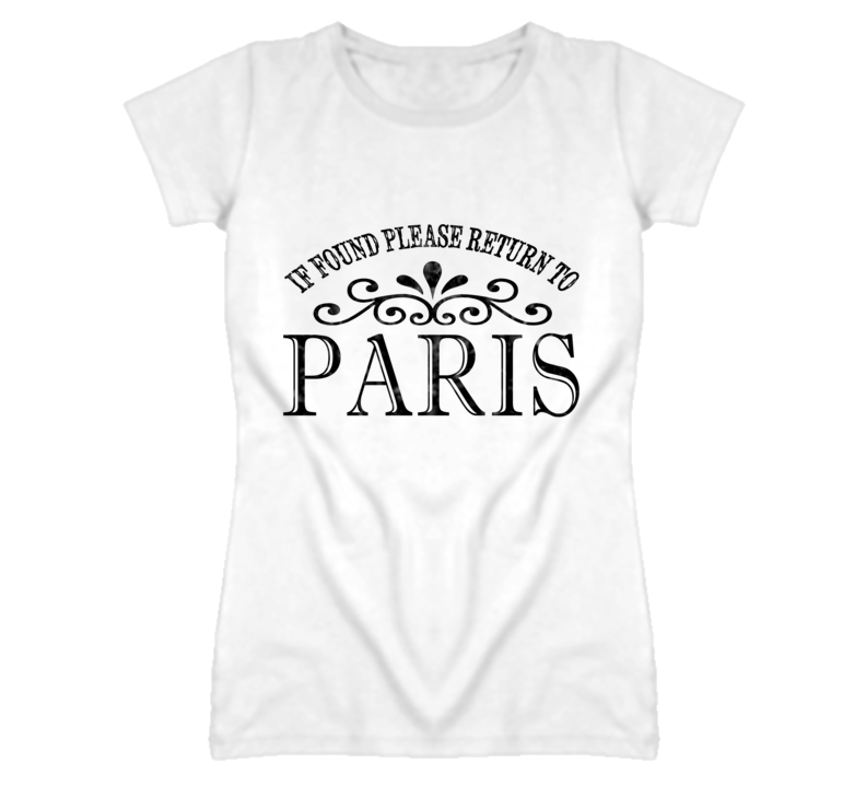If Found Please Return To Paris France Travel Graphic T Shirt
