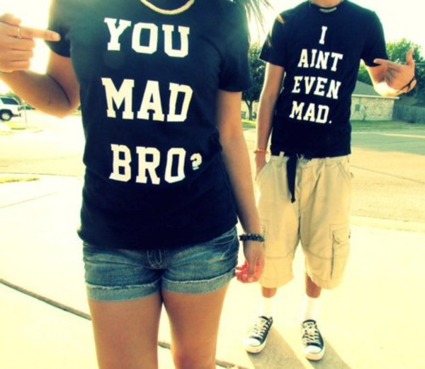 black and white t-shirt boyfriend mens t-shirt t-shirt swag clothes dope cute matching couples matching tee shirts cute outfits tumblr tumblr clothes graphic tee couples shirts couple shirt black shirt black and white tumblr shirt urban you mad bro t-shirt