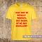 May not be totally perfect t-shirt - teenamycs