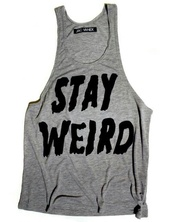 t-shirt,stay weird,weird,black,grey,clothe,nerd,stay,shirt,cool,singlet,cool shirts