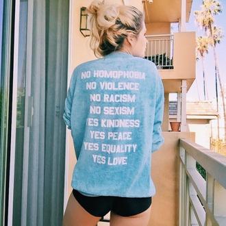 sweater no racism no homophobia hoodie no sexism peace love blue