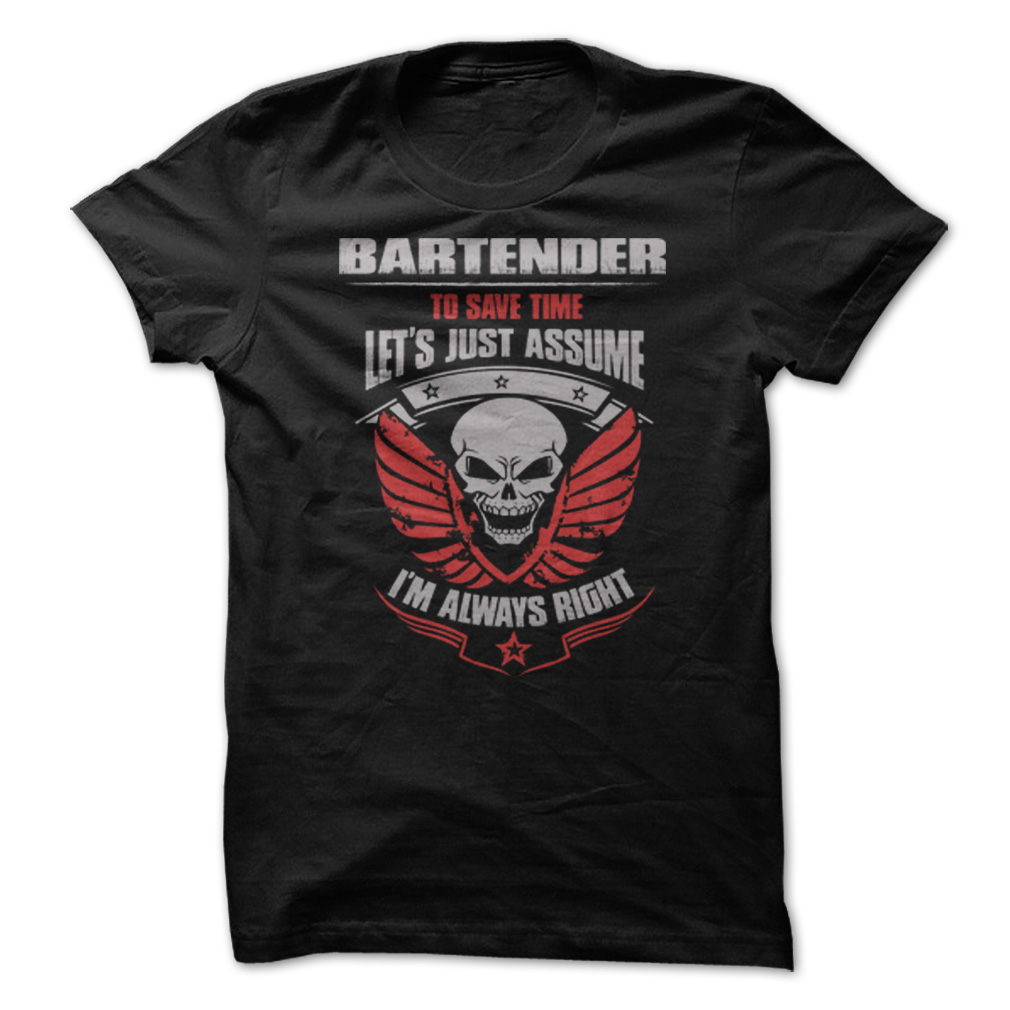Bartender To Save Time T-Shirt & Hoodie