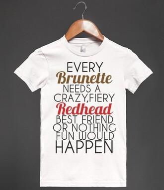t-shirt redhead hair brunette funny bff friend best friends shirt bff shirts