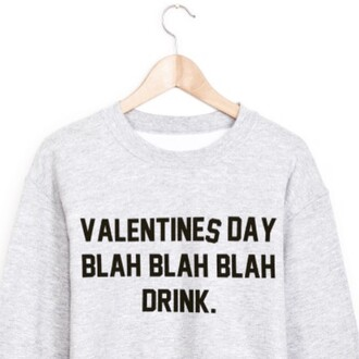 sweater valentine special valentines day galentines day funny sweater quote on it