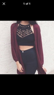 blouse,cardigan,jeans,shirt,maroon/burgundy,crop tops,crochet,black,disco pants,high waisted jeans,oversized cardigan,bracelets,tank crop top,denim,outfit,fringes,skinny jeans,brunette,top,black top,lace,black crop top,lace top,burgundy sweater,dress,sweater,boho