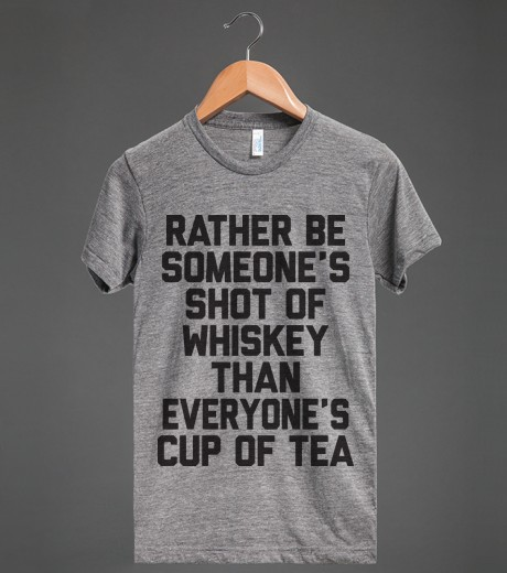 Rather Be Someone's Shot Of Whiskey | Athletic T-shirt | Skreened