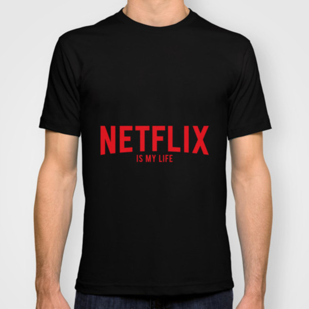 t-shirt netflix t-shirt movie movies series internet tumblr quote on it funny funny cool net moviestuff
