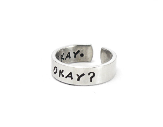 OKAY? OKAY. Ring, The Fault In Our Stars Inspired Cuff Ring, Hand Stamped Aluminum Ring, TFIOS Ring