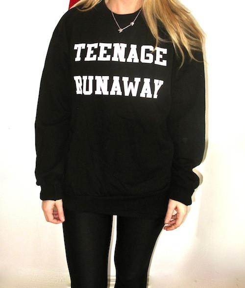 Teenage runaway sweatshirt (black or grey)