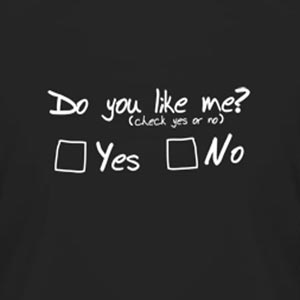 Do You Like Me Check Yes Or No Funny T-Shirt
