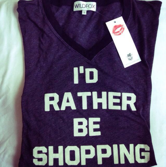 I'd rather be shopping tshirt