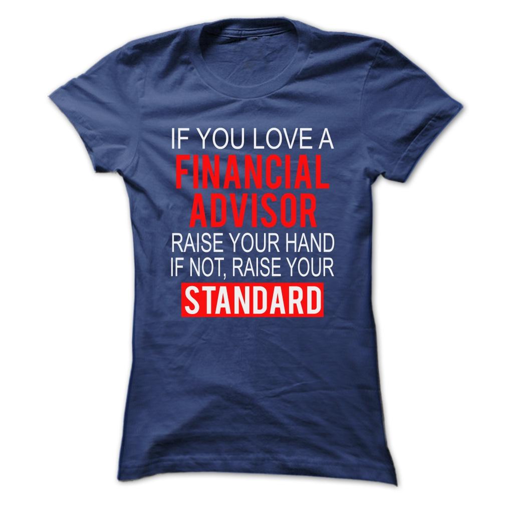 I Love Financial Advisor T-Shirt & Hoodie