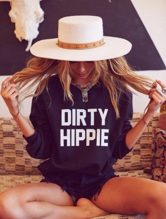 sweater hippie dirty dirtyhippie cool black white swag nice style fashion clothes musthave dirty hippie hipster hat long hair sweatshirt shorts quote on it black sweater boho fleece hoodie shirt