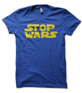 "Women's - ""Stop Wars"" T-Shirt 