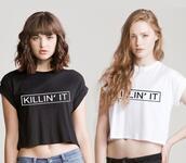 t-shirt,beautiful halo,killin it,girly,summer,trendy,cute,black and white,grunge,fashion,crop tops