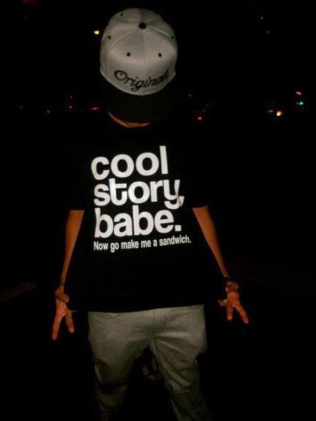 t-shirt black and white writing white black t-shirt cool story babe