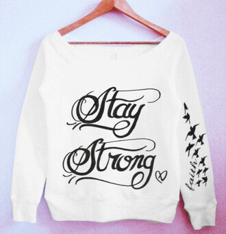 sweater stay strong hoodie faith heart stay strong heart sweater demi lovato white cute black birds sweatshirt