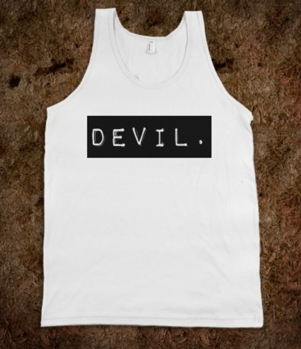 shirt quote on it tank top top cool