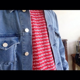 vintage swag jacket die eat shit die & eat shit supreme hippie hipster 90210 jeans