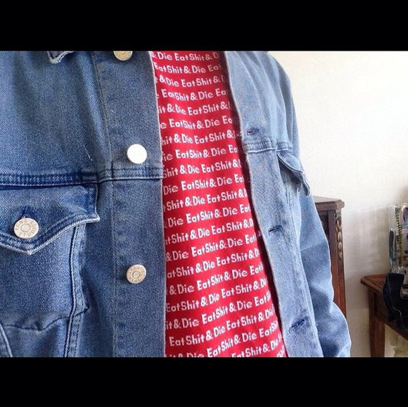 supreme swag die eat shit die & eat shit vintage hippie hipster 90210 jeans jacket