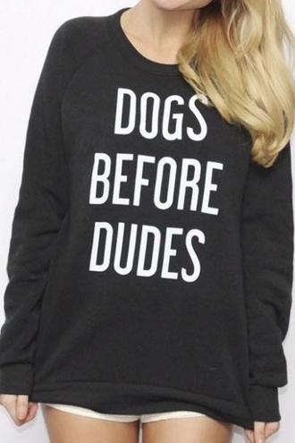 sweater dog black fashion style trendy casual quote on it long sleeves beautifulhalo