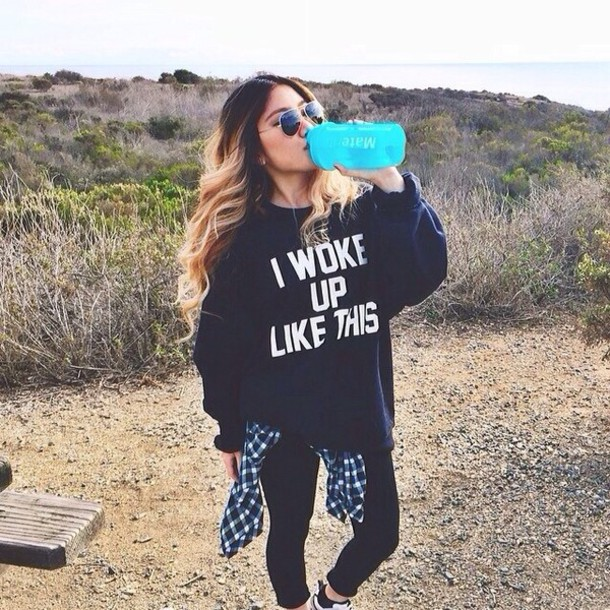 blouse sweater shirt t-shirt quote on it fitness writing i woke up like this oversized sweater cool nice summer skirt black white black sweater beonce baggy swag colt winter outfits winter sweater top
