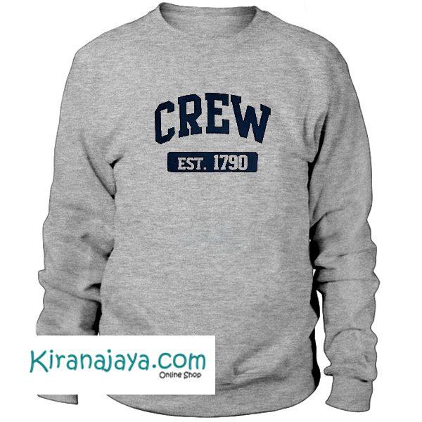 Crew Est 1790 Sweatshirt – Kirana Jaya
