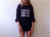 sweater,black,white,versace,sweatshirt,shirt,versace shirt,long shirt,amazing,hot,perfect,blouse