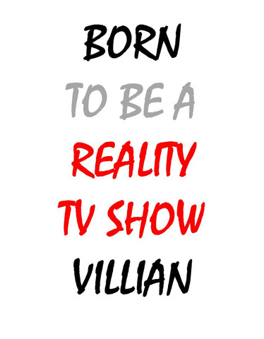 Born To Be A Reality Tv Show Villian Baby Onesie | Cheap Funny T Shirts ~  Pop Culture T Shirts ~ Baby Onesies ~ Xray Skeleton Baby Tops ~ Funny Maternity Tops
