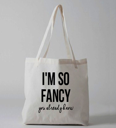 I'm So Fancy you already know Tote bag · Luxury Brand LA · Online Store Powered by Storenvy