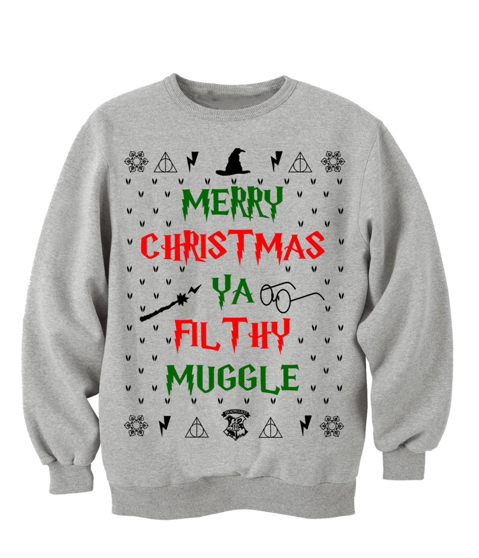 Merry christmas ya filthy muggle. harry potter. harry potter sweatshirt. harry potter clothing. hogwarts alumni. slytherin. gryffindor.