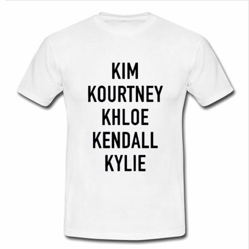 kim kourtney khloe kendall kylie T Shirt