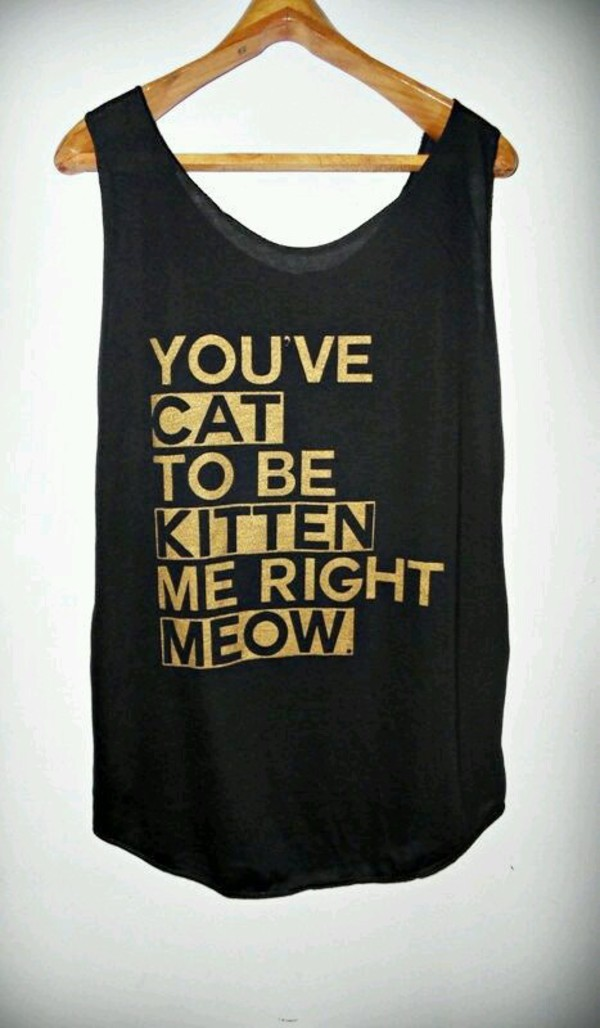 Cat To Be Kitten Me Right Meow Shirt